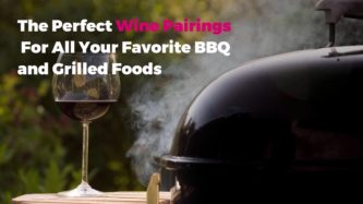 To get the scoop on the best way to bring your barbecue fare to life with wine
